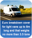 Euro breakdown cover for vans up to 8m long