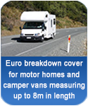 Euro breakdown cover for motor homes and camper vans up to 8m long